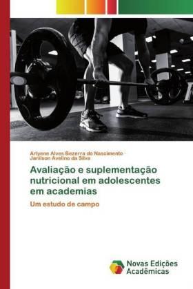 Avaliação e suplementação nutricional em adolescentes em academias
