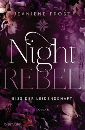 Night Rebel 2 - Biss der Leidenschaft