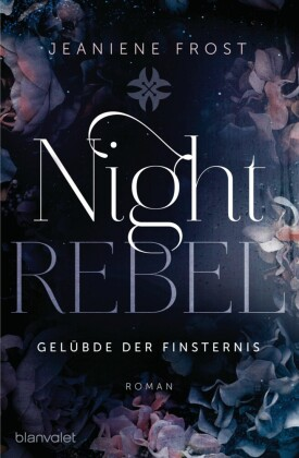 Night Rebel 3 - Gelübde der Finsternis