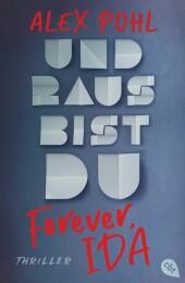 Forever Ida - Und raus bist du