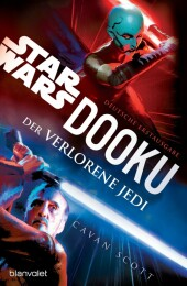 Star Wars? Dooku - Der verlorene Jedi