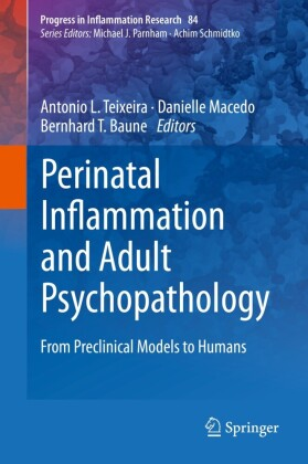 Perinatal Inflammation and Adult Psychopathology