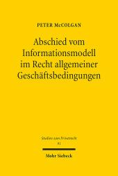 Abschied vom Informationsmodell im Recht allgemeiner Geschäftsbedingungen
