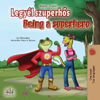 Legyél szuperhös - Being a Superhero