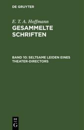 Seltsame Leiden eines Theater-Directors