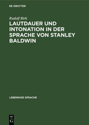 Lautdauer und Intonation in der Sprache von Stanley Baldwin