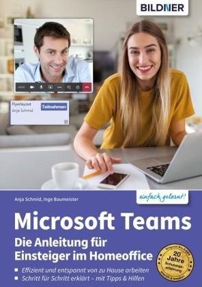 Microsoft Teams - Die Anleitung für Einsteiger im Homeoffice