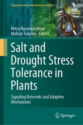 Salt and Drought Stress Tolerance in Plants