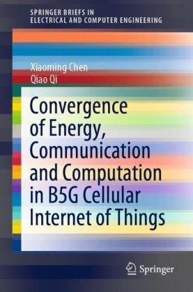 Convergence of Energy, Communication and Computation in B5G Cellular Internet of Things