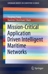Mission-Critical Application Driven Intelligent Maritime Networks