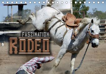 Faszination Rodeo (Tischkalender 2021 DIN A5 quer)