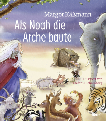 Als Noah die Arche baute