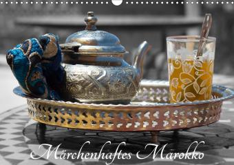 Märchenhaftes Marokko (Wandkalender 2021 DIN A3 quer)