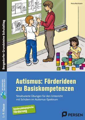 Autismus: Förderideen zu Basiskompetenzen