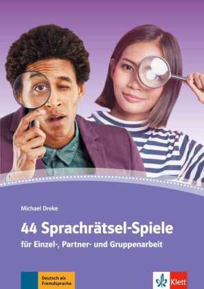 Dreke, Michael: 44 Sprachrätsel-Spiele für Einzel-, Partner- und Gruppenarbeit
