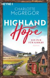 Highland Hope - Ein Pub für Kirkby