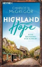Highland Hope - Eine Bäckerei für Kirkby