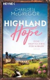 Highland Hope - Eine Destillerie für Kirkby