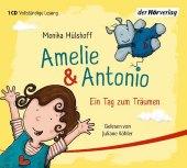 Amelie & Antonio - Ein Tag zum Träumen, 1 Audio-CD