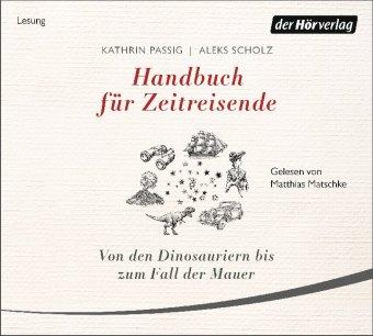 Handbuch für Zeitreisende, 2 Audio-CD