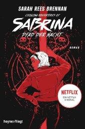 Chilling Adventures of Sabrina: Pfad der Nacht