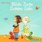 Blöde Ziege - Dumme Gans, 1 Audio-CD