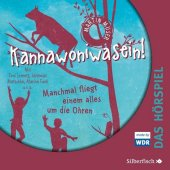 Kannawoniwasein - Manchmal fliegt einem alles um die Ohren - Das Hörspiel, Audio-CD