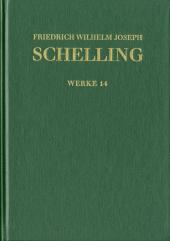 Friedrich Wilhelm Joseph Schelling: Historisch-kritische Ausgabe / Reihe I: Werke. Band 14: 'Vorlesungen über die Method