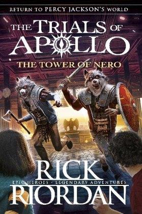 The Trials of Apollo Book - The Tower of Nero