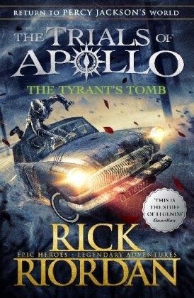 The Trials of Apollo Book - The Tyrant's Tomb