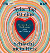Jeder Tag ist eine Schlacht, mein Herz, 1 Audio-CD, Cover