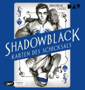 Shadowblack - Karten des Schicksals, Teil 2, 1 Audio-CD, MP3
