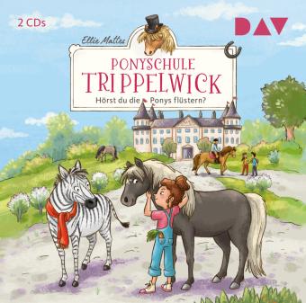 Ponyschule Trippelwick - Teil 1: Hörst du die Ponys flüstern?, 2 Audio-CD