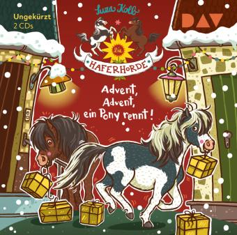 Die Haferhorde - Teil 16: Advent, Advent, ein Pony rennt!, Audio-CD