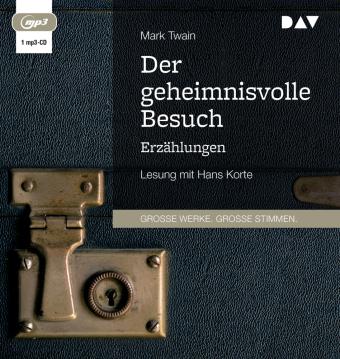 Der geheimnisvolle Besuch. Erzählungen, 1 Audio-CD, MP3