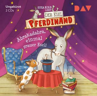 Der Esel Pferdinand - Teil 6: Abrakadabra, einmal grauer Esel!, 2 Audio-CD
