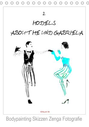 2 MODELS - ABOUT ME UND GABRIELA - Bodypainting Skizzen Zenga Fotografie (Tischkalender 2021 DIN A5 hoch)
