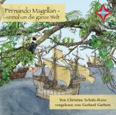 Fernando Magellan einmal um die ganze Welt, 1 Audio-CD