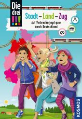 Die drei !!!, Stadt - Land - Zug Cover