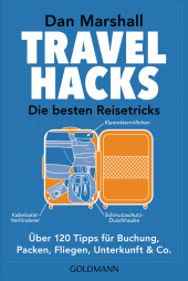 Travel Hacks - Die besten Reisetricks