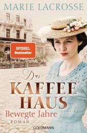 Das Kaffeehaus - Bewegte Jahre Cover