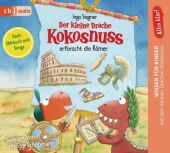 Alles klar! Der kleine Drache Kokosnuss erforscht die Römer, 1 Audio-CD Cover