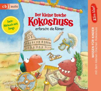 Alles klar! Der kleine Drache Kokosnuss erforscht die Römer, 1 Audio-CD