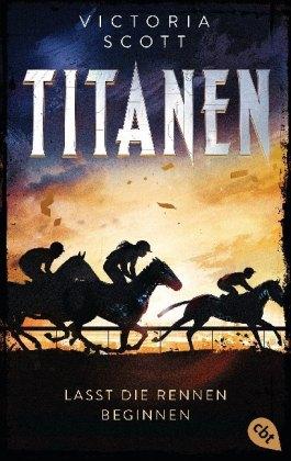 TITANEN - Lasst die Rennen beginnen