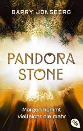 Pandora Stone - Morgen kommt vielleicht nie mehr Cover