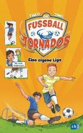 Die Fußball-Tornados - Eine eigene Liga!