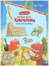 Alles klar! Der kleine Drache Kokosnuss erforscht die Römer Cover
