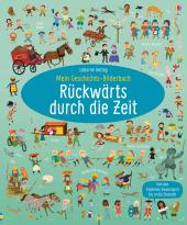 Mein Geschichts-Bilderbuch: Rückwärts durch die Zeit Cover