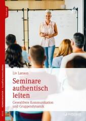 Seminare authentisch leiten