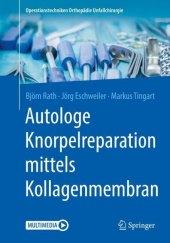 Autologe Knorpelreparation mittels Kollagenmembran